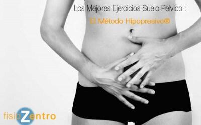 Los Mejores Ejercicios Suelo Pelvico : El Método Hipopresivo®