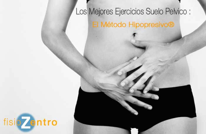 Los Mejores Ejercicios Suelo Pelvico El Método Hipopresivo®